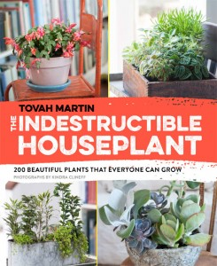 The Indestructible Houseplant by Tovah Martin. Timber Press