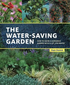 The Water-Saving Garden by Pam Penick (with Ten Speed Press)