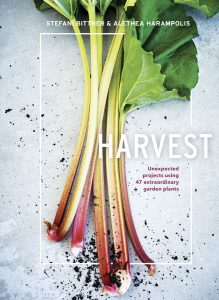 Harvest: Unexpected projects using 47 extraordinary garden plants by Stefani Bittner and Alethea Harampolis