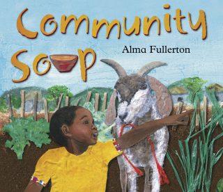 Community Soup by Alma Fullerton (2013)