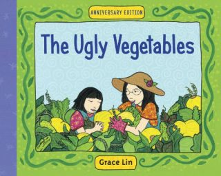 The Ugly Vegetables by Grace Lin (1999)