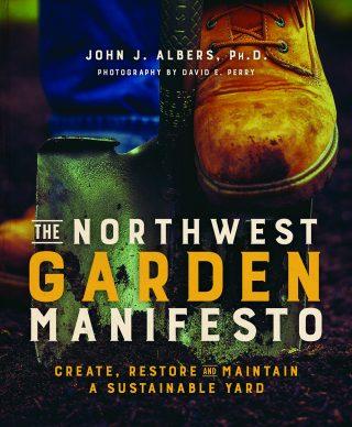 Northwest Garden Manifesto