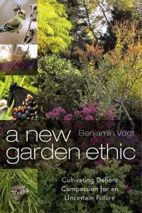 New Garden Ethic