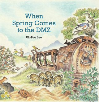 Cover of When Spring Comes to the DMZ