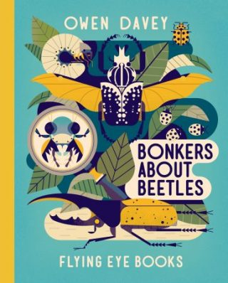 """The cover for """"Bonkers About Beetles,"""" showing a variety of beetles."""