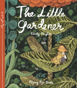 """The cover of """"The Little Gardener"""", showing a child sitting in a large leaf."""