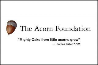 Acorn Foundation Ad