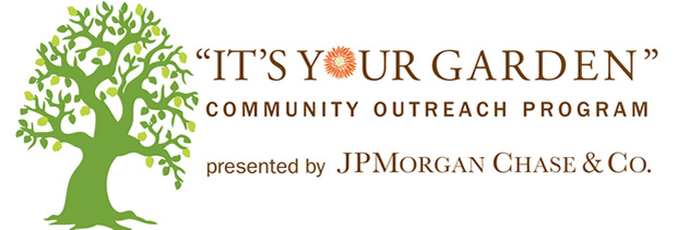 JPMorgan Chase 'It's Your Garden' Program at The New York Botanical Garden